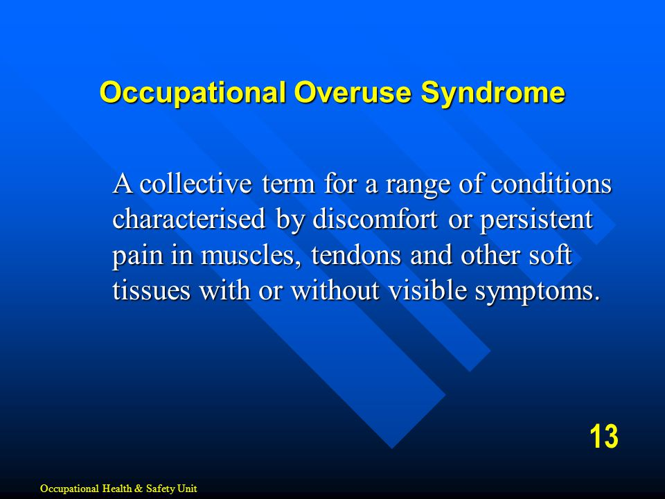 Occupational Overuse Syndrome