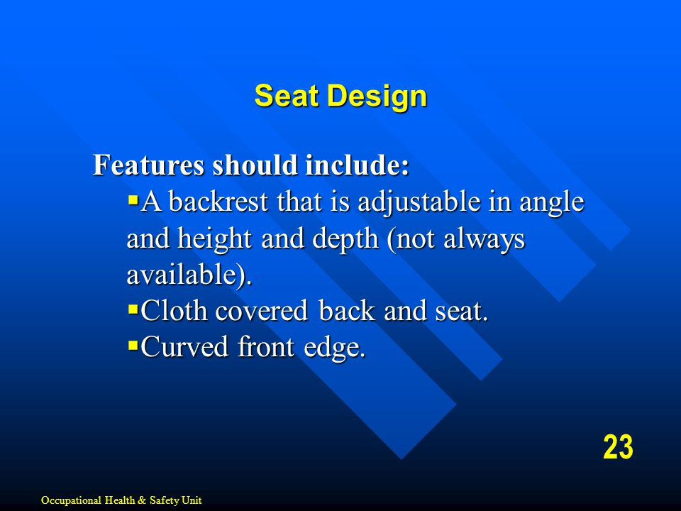 23 Seat Design Features should include: