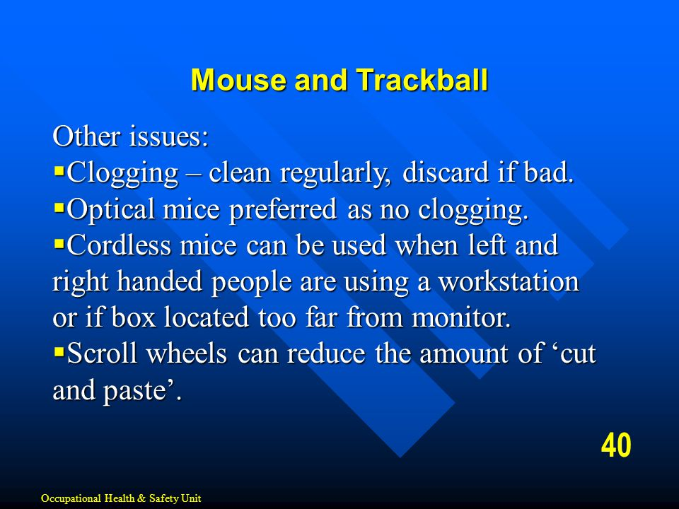 40 Mouse and Trackball Other issues: