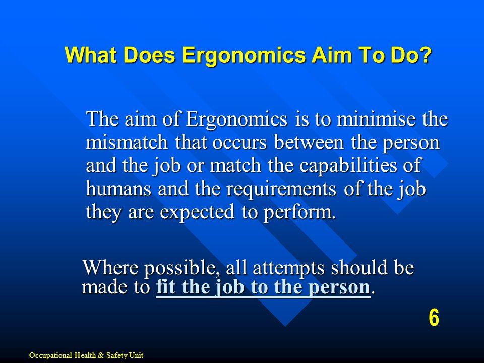 What Does Ergonomics Aim To Do
