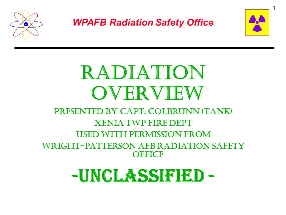 Radiation Overview -Unclassified - Presented by Capt. Colbrunn (Tank)