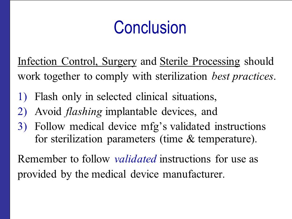 Conclusion Infection Control, Surgery and Sterile Processing should