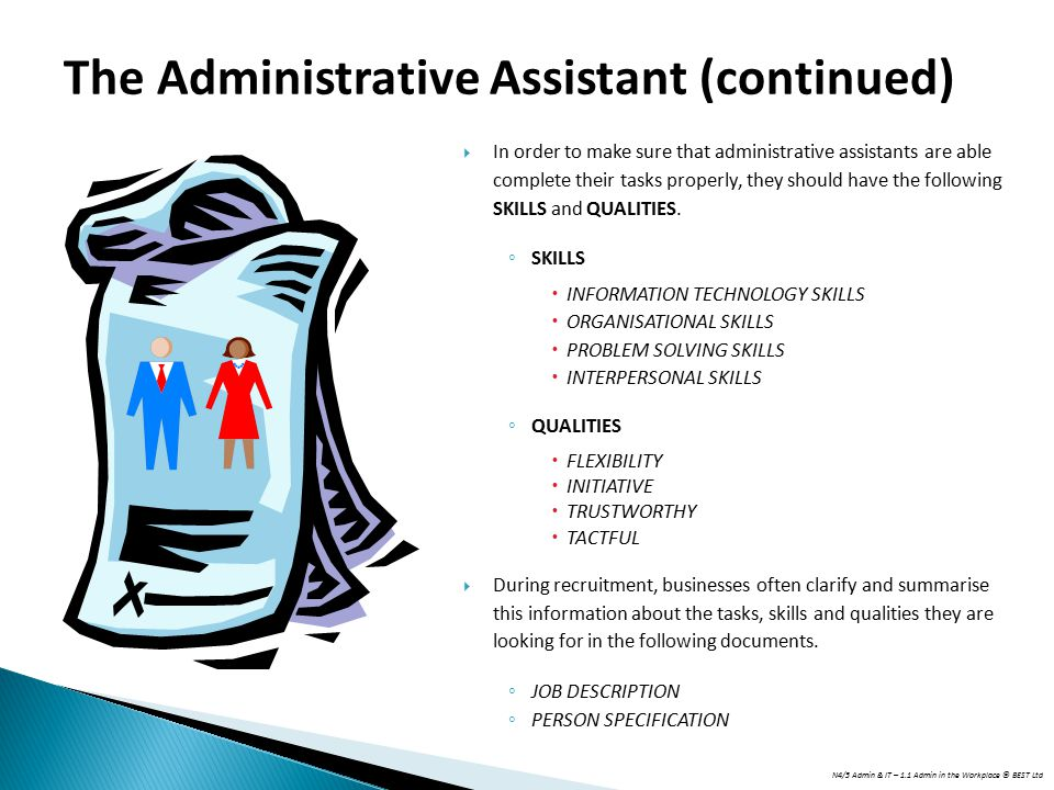 The Administrative Assistant (continued)