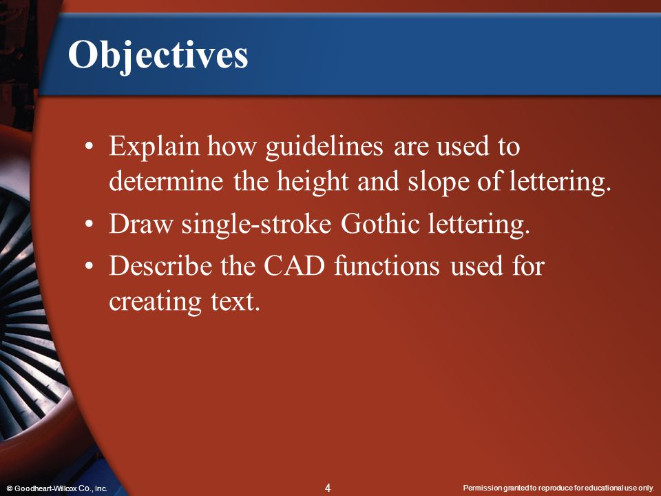 Objectives Explain how guidelines are used to determine the height and slope of lettering. Draw single-stroke Gothic lettering.