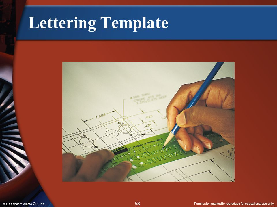 Lettering Template © Goodheart-Willcox Co., Inc.