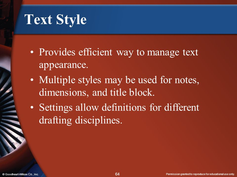 Text Style Provides efficient way to manage text appearance.