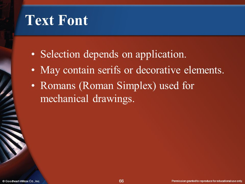 Text Font Selection depends on application.