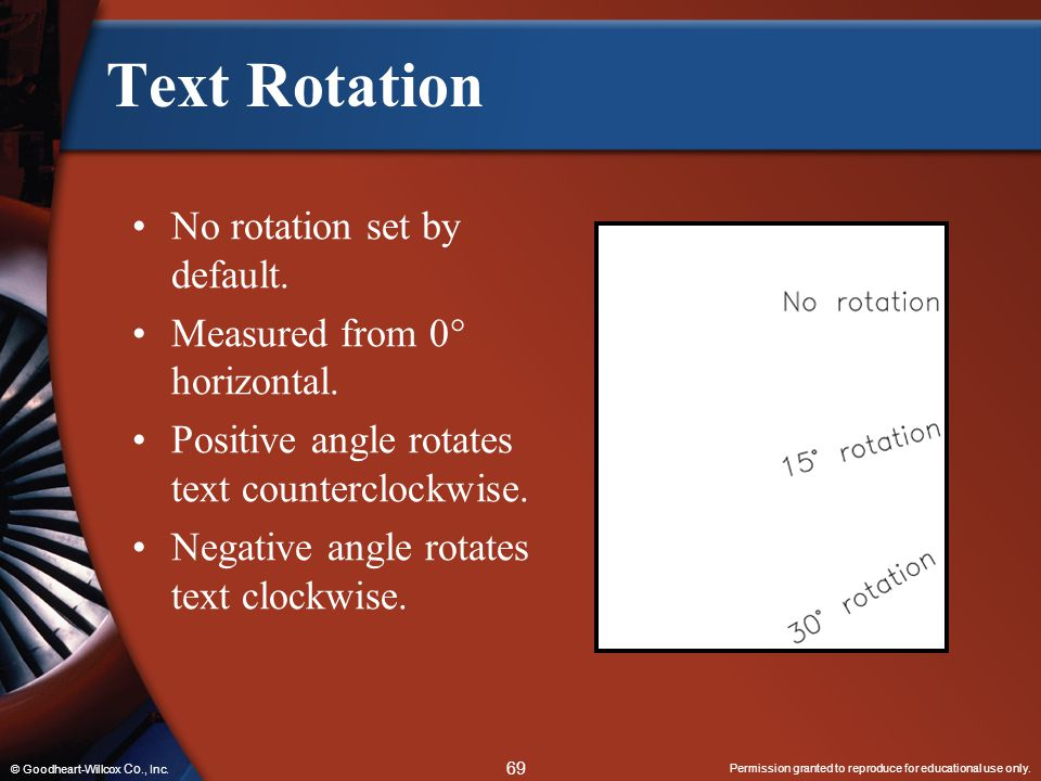Text Rotation No rotation set by default. Measured from 0 horizontal.