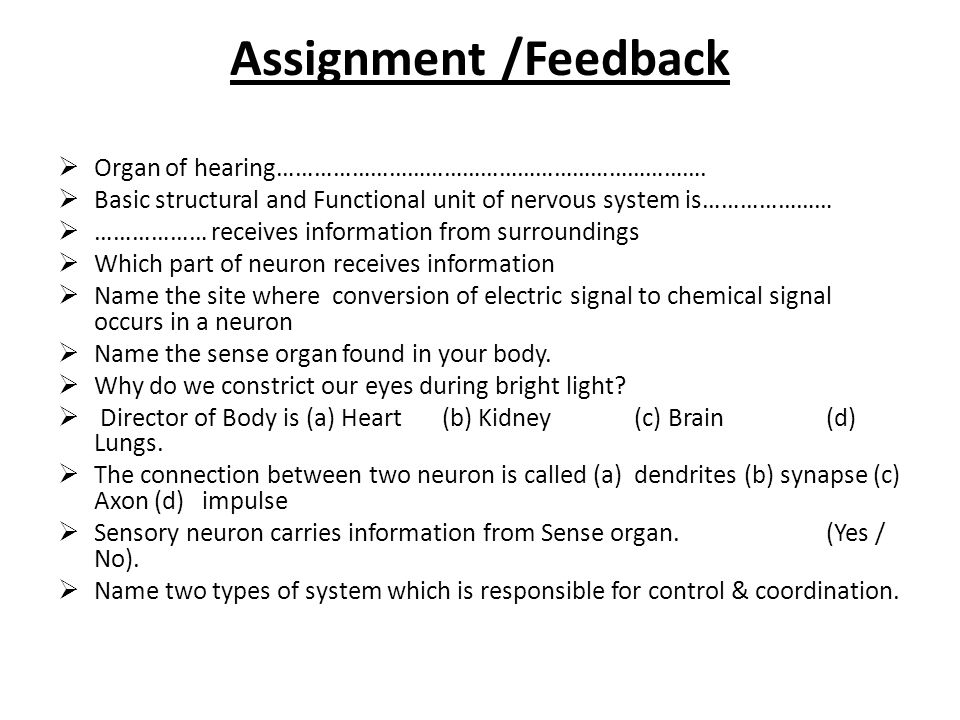 Assignment /Feedback Organ of hearing…………………………………………………………….