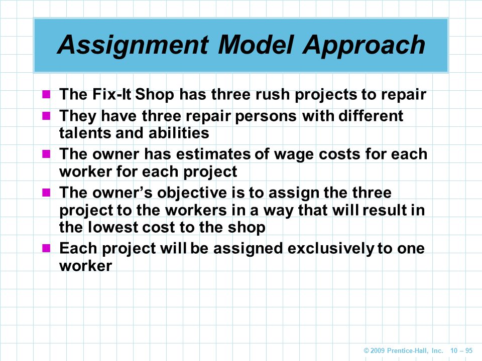 Assignment Model Approach