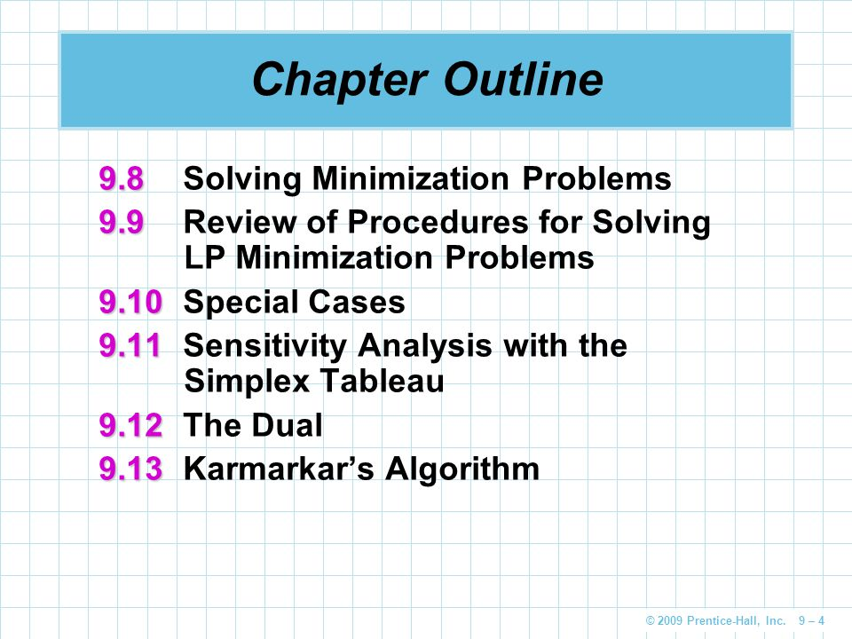 Chapter Outline 9.8 Solving Minimization Problems