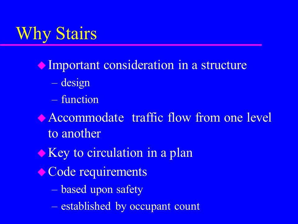 Why Stairs Important consideration in a structure