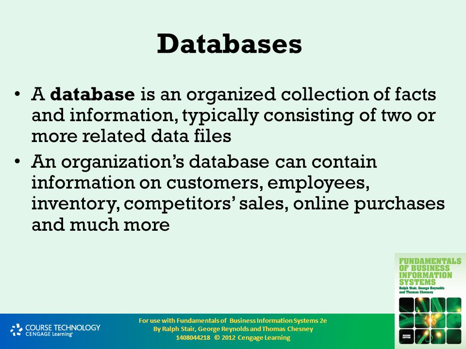 Databases A database is an organized collection of facts and information, typically consisting of two or more related data files.