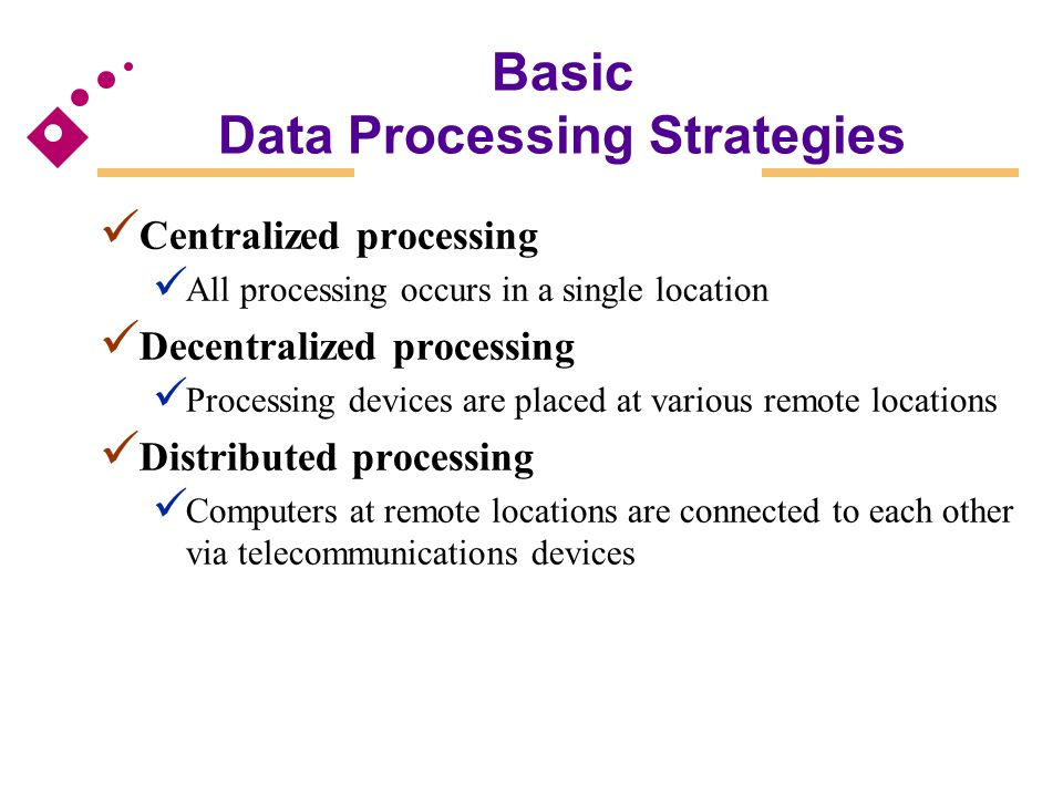 Basic Data Processing Strategies