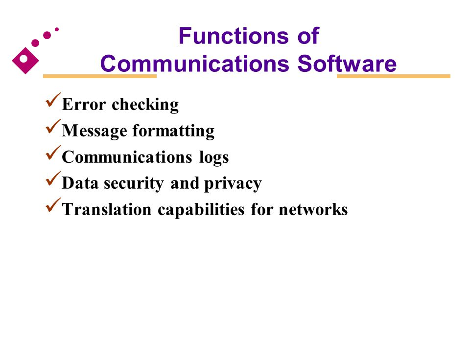 Functions of Communications Software