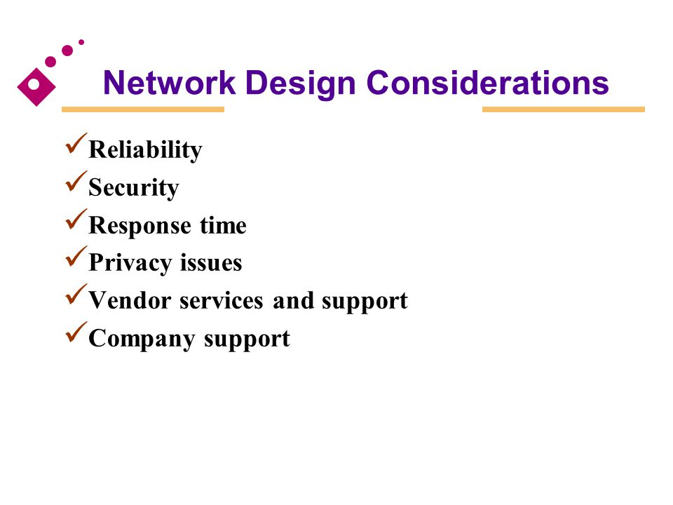 Network Design Considerations