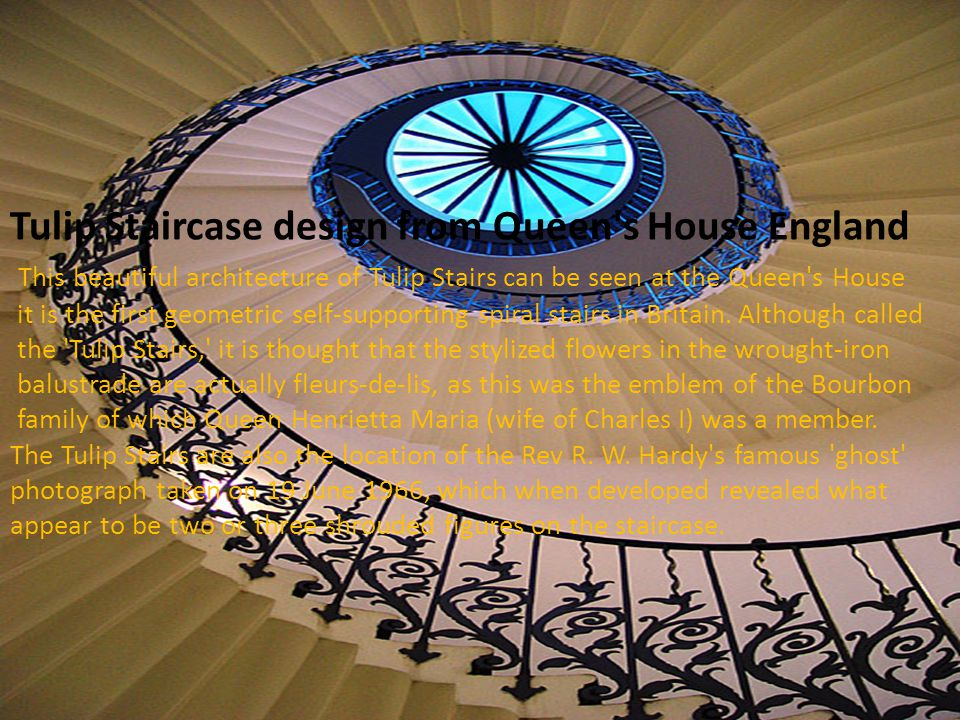 Tulip Staircase design from Queen s House England