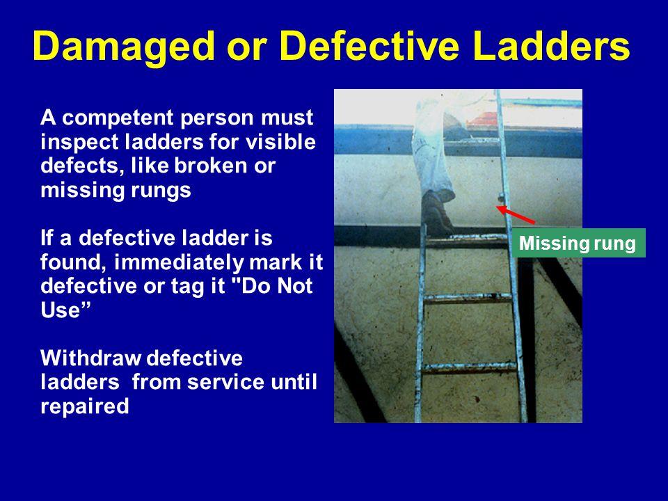 Damaged or Defective Ladders