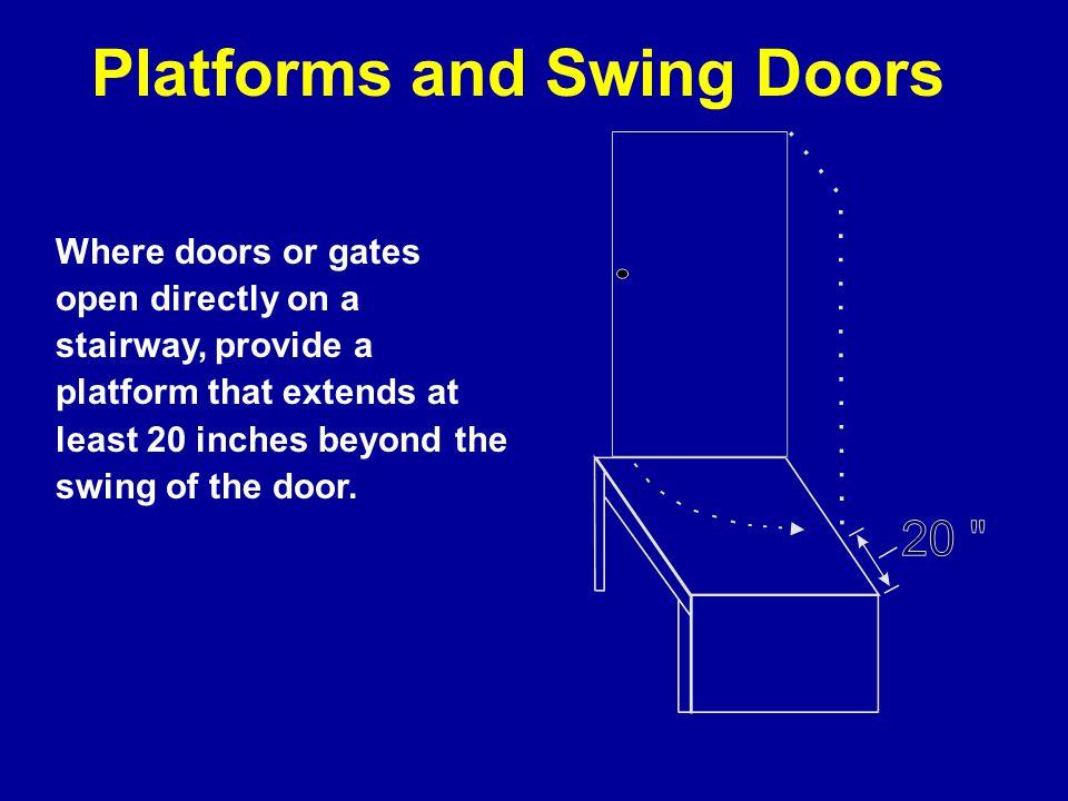 Platforms and Swing Doors