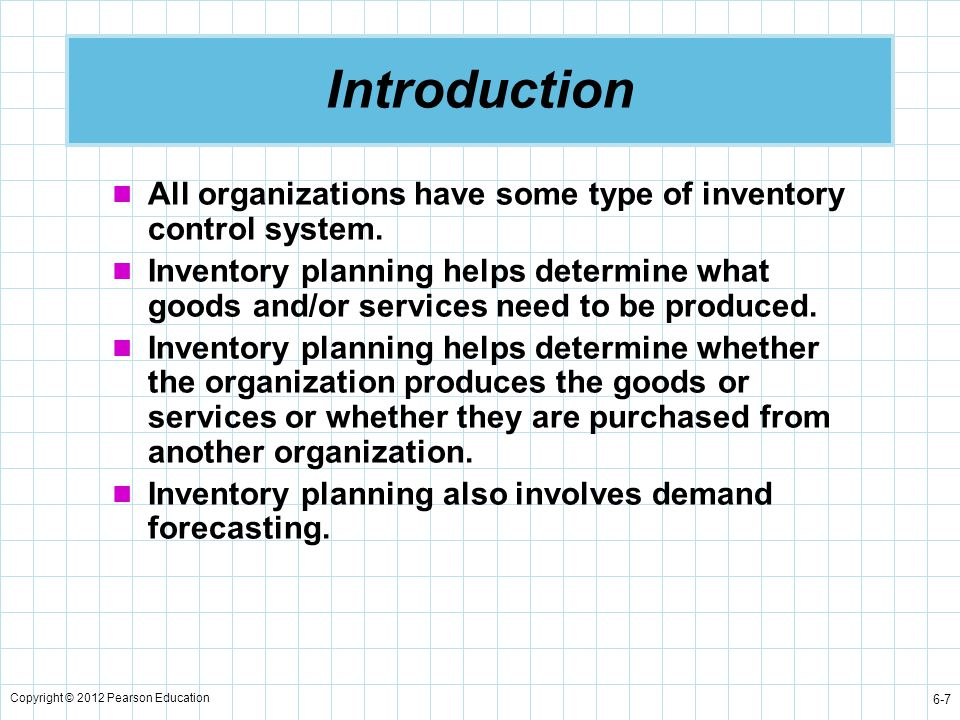 Introduction All organizations have some type of inventory control system.