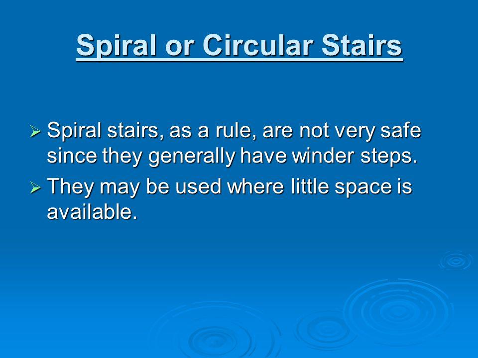 Spiral or Circular Stairs