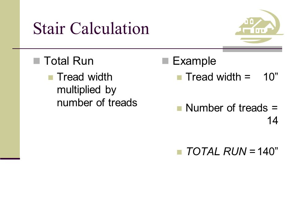 Stair Calculation Total Run Example