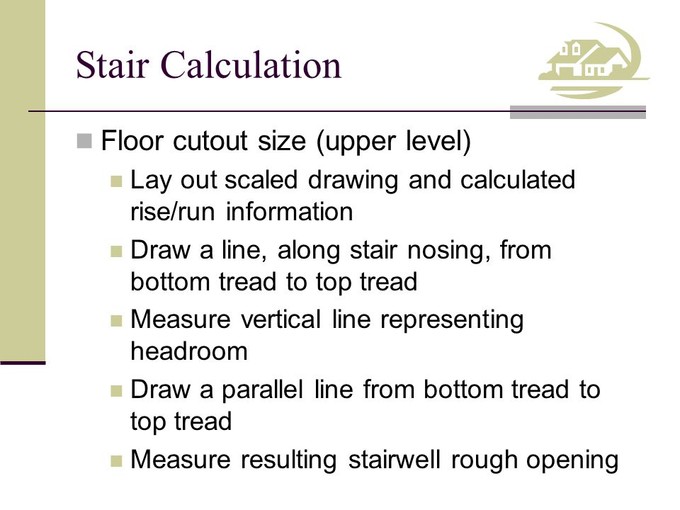 Stair Calculation Floor cutout size (upper level)