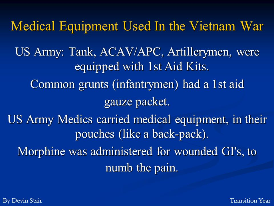 Medical Equipment Used In the Vietnam War