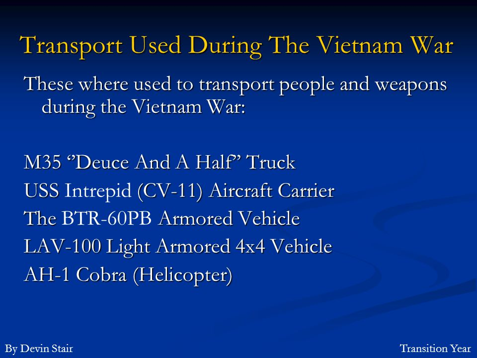Transport Used During The Vietnam War