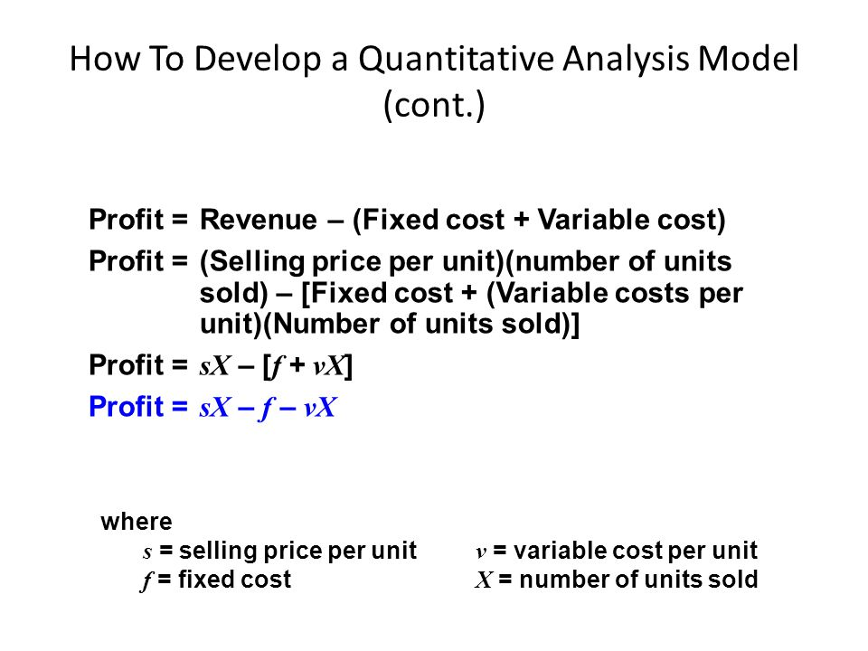 How To Develop a Quantitative Analysis Model (cont.)