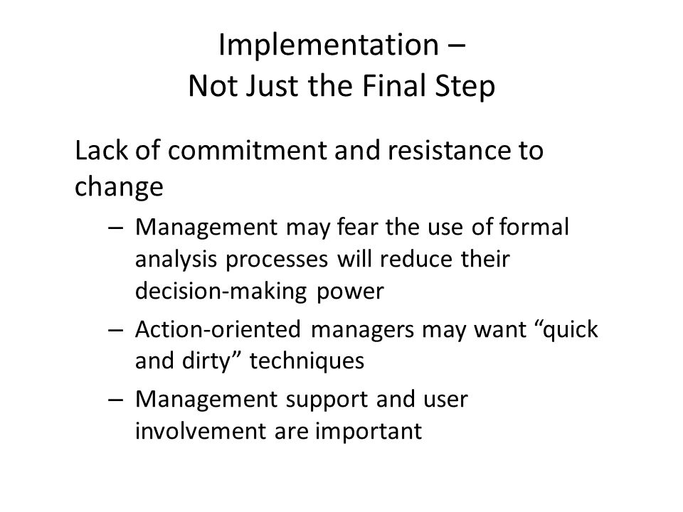 Implementation – Not Just the Final Step