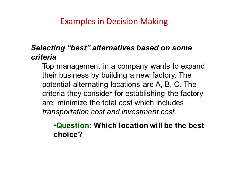 Examples in Decision Making