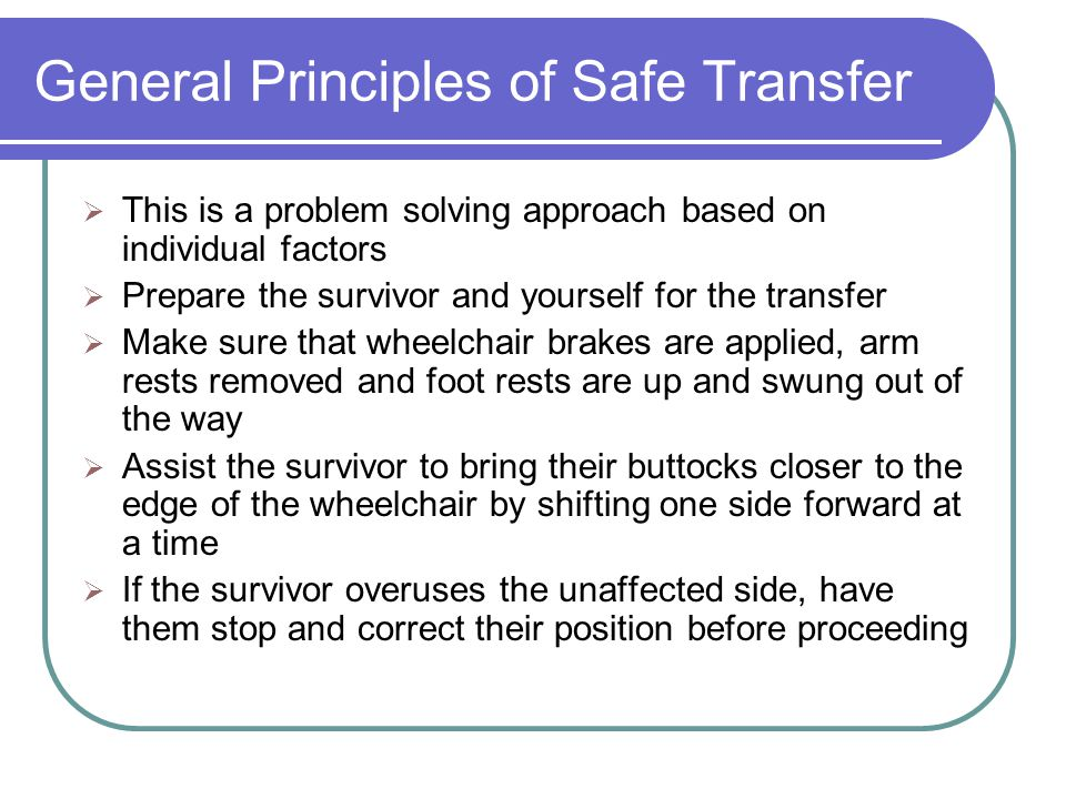 General Principles of Safe Transfer