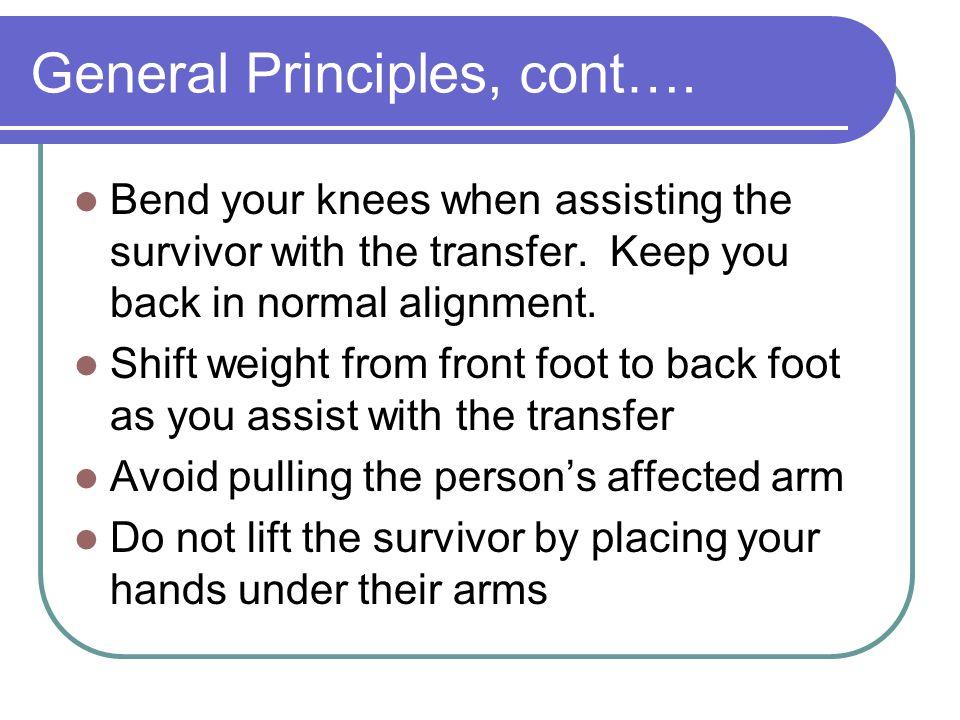 General Principles, cont….