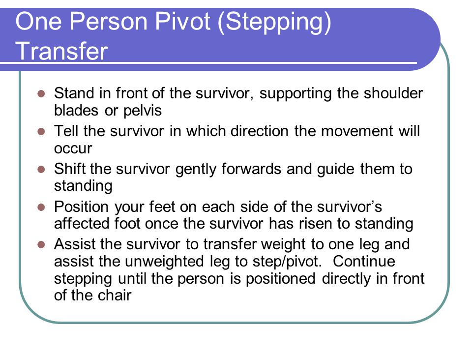 One Person Pivot (Stepping) Transfer