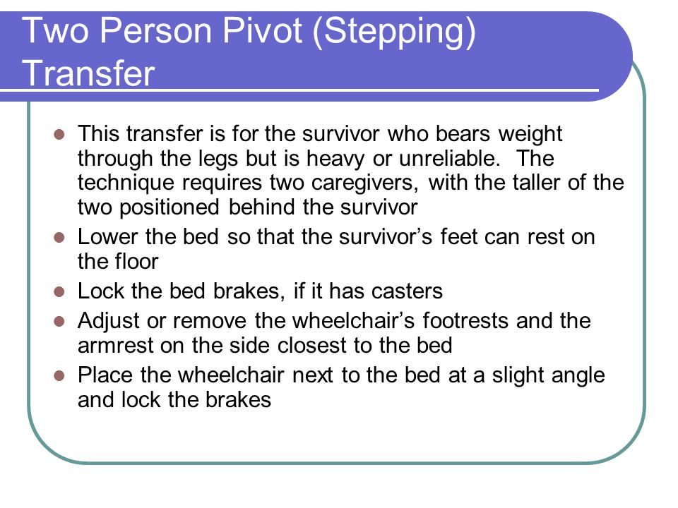 Two Person Pivot (Stepping) Transfer