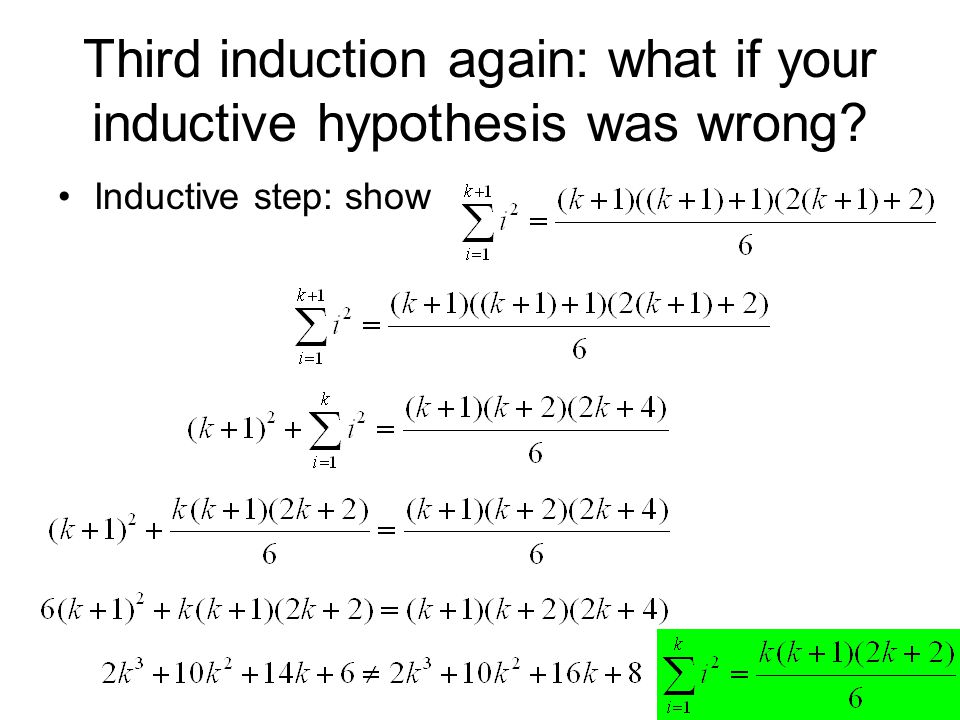 Third induction again: what if your inductive hypothesis was wrong