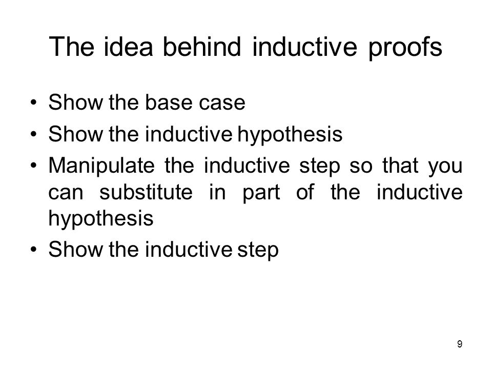 The idea behind inductive proofs