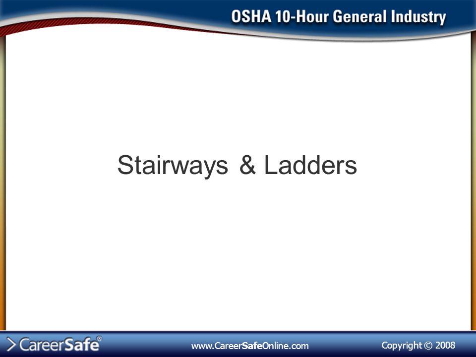 Stairways & Ladders www.CareerSafeOnline.com
