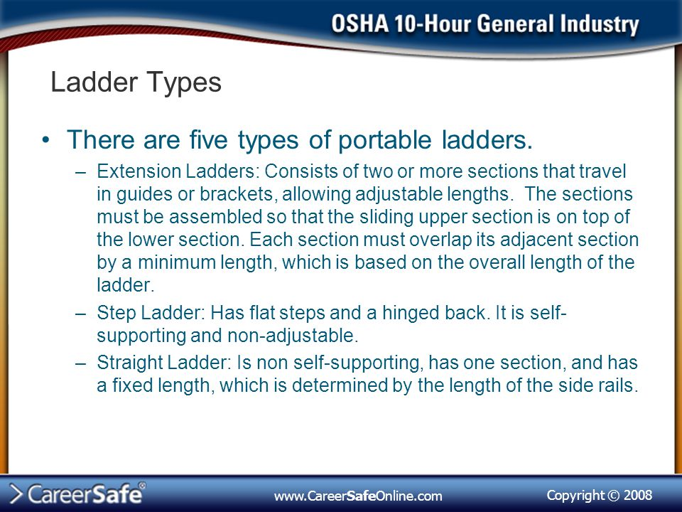 Ladder Types There are five types of portable ladders.