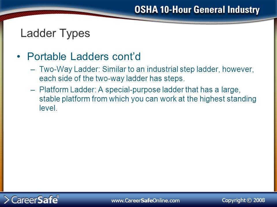 Ladder Types Portable Ladders cont'd