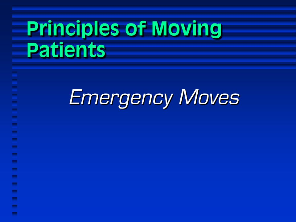 Principles of Moving Patients