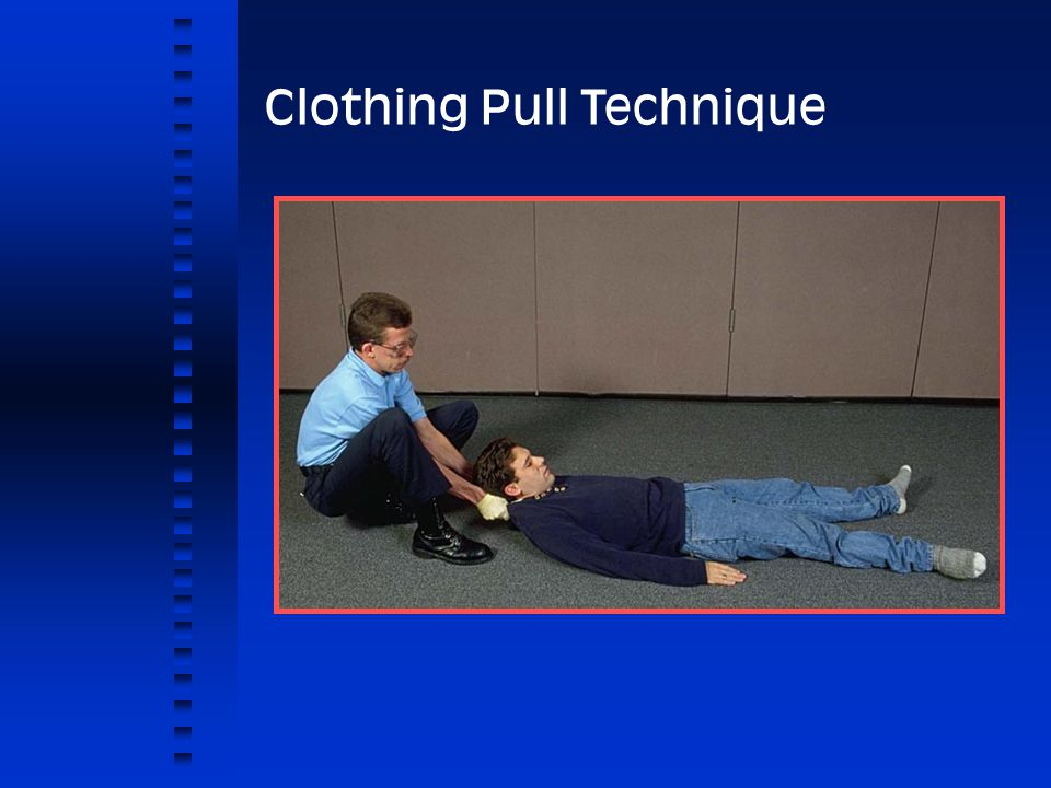 Clothing Pull Technique