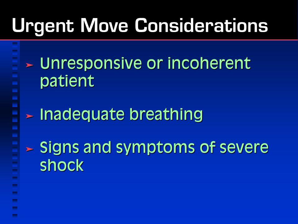 Urgent Move Considerations