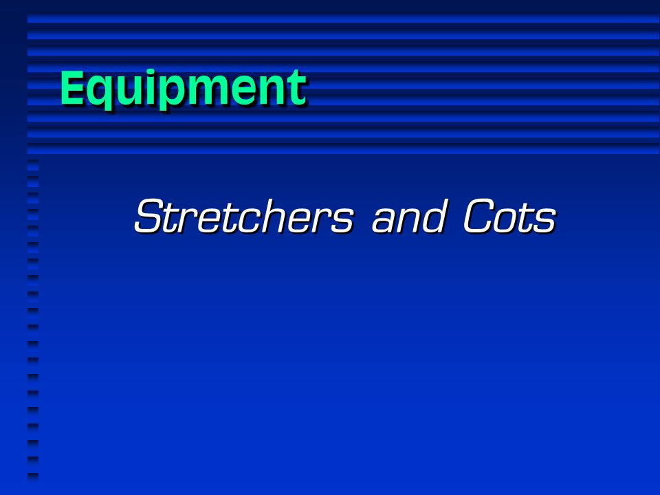 Equipment Stretchers and Cots 1