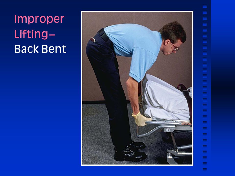 Improper Lifting -- Back Bent