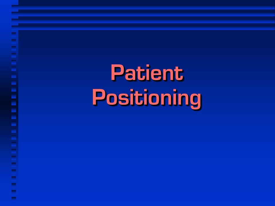 Patient Positioning 1