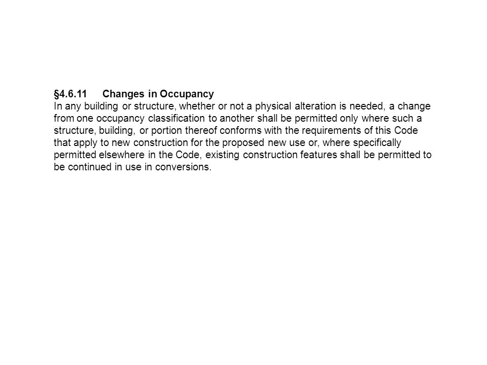 §4.6.11 Changes in Occupancy