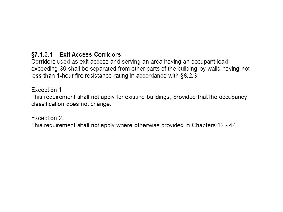 §7.1.3.1 Exit Access Corridors