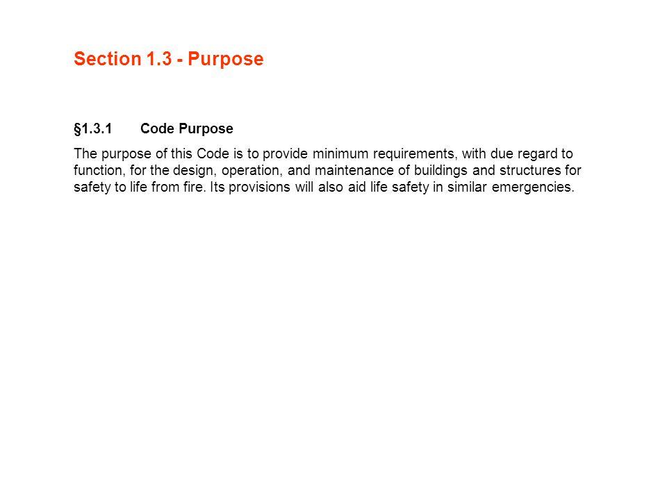 Section 1.3 - Purpose §1.3.1 Code Purpose